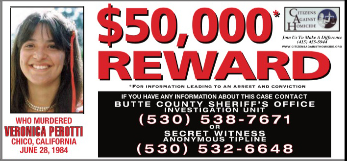 $50,000 Reward for information leading to an arrest and conviction for the murder of Veronica Perotti.