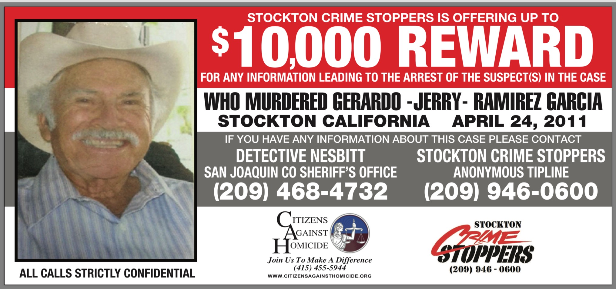 Up to $10,000 Reward for information leading to an arrest and conviction for the murder of Gerardo Jerry Ramirez Garcia